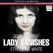 The Lady Vanishes | [Ethel Lina White]