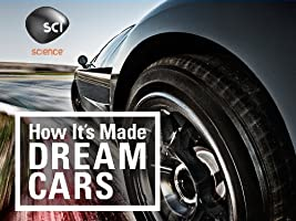 How It's Made Dream Cars Season 1 [HD]