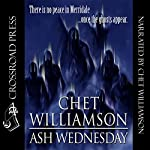 Ash Wednesday | Chet Williamson