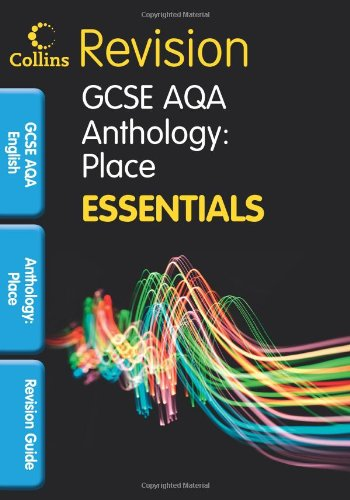 AQA Poetry Anthology: Place: Revision Guide (Collins GCSE Essentials)