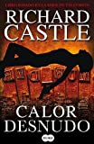Calor desnudo (Naked Heat) (Nikki Heat) (Spanish Edition)