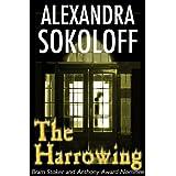 The Harrowing (A Ghost Story) ~ Alexandra Sokoloff
