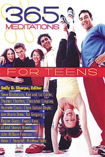 365 Meditations for Teens, Sally D Sharpe