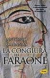 img - for La congiura del faraone book / textbook / text book