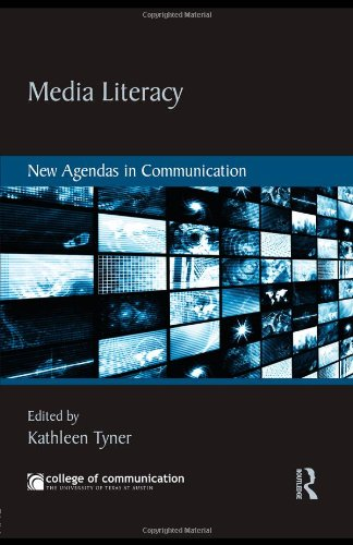 Media Literacy: New Agendas in Communication (New Agendas...