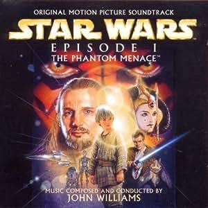 Star Wars Episode I: The Phantom Menace (Original Motion Picture Soundtrack)