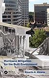 img - for Hurricane Mitigation for the Built Environment by Ricardo A. Alvarez (2015-11-24) book / textbook / text book