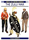 The Zulu War (Men at Arms Series, 57) (0850452562) by McBride, Angus