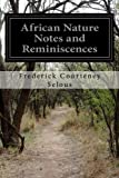 img - for African Nature Notes and Reminiscences book / textbook / text book