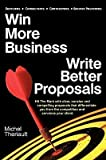 img - for [ Win More Business - Write Better Proposals Theriault, Michel ( Author ) ] { Paperback } 2010 book / textbook / text book