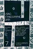 img - for Using Ethnographic Data: Interventions, Public Programming, and Public Policy (Ethnographer's Toolkit) by Jean J. Schensul Institute for Commu