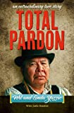 img - for Total Pardon - An Extraordinary Love Story book / textbook / text book