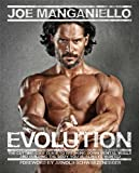 Evolution: The Cutting Edge Guide to Breaking Down Mental Walls and Building the Body Youve Always Wanted