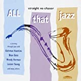 All That Jazz - Straight No Chaser Stan Getz