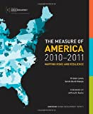The Measure of America, 2010-2011: Mapping Risks and Resilience (Social Science Research Council)