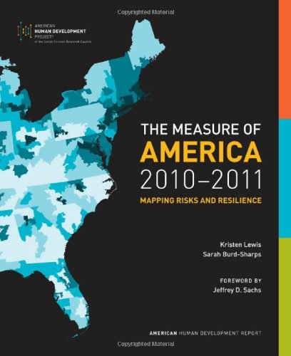 The Measure of America, 2010-2011: Mapping Risks and...