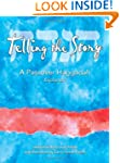 Telling the Story: A Passover Haggada...
