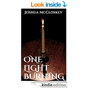 One Light Burning Free 8/1/2014 - 8/5/2014 51h%2BC9cXysL._BO2,204,203,200_PIsitb-sticker-v3-big,TopRight,0,-55_SX278_SY278_PIkin4,BottomRight,1,22_AA300_SH20_OU01_