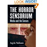 The Horror Sensorium: Media and the Senses