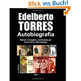 Edelberto Torres - Autobiografia