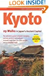 Kyoto: 29 Walking Tours of Japan's An...