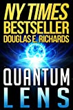 Quantum Lens - Douglas E. Richards