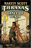 Thraxas and the Dance of Death (1416509070) by Scott, Martin