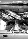 Most popular Fishing History Documentaries auctions Los Hombres del Lago Reviews