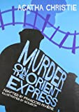 Murder on the Orient Express (Agatha Christie Comic Strip) (0007246587) by Agatha Christie