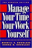 img - for Manage Your Time, Your Work, Yourself by Merrill E. Douglass (1993-04-02) book / textbook / text book