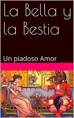 La Bella y la Bestia: Un piadoso Amor