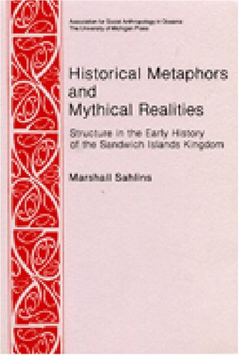 Historical Metaphors and Mythical Realities: Structure in...