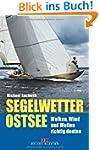 Segelwetter Ostsee: Wolken, Wind und...
