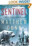 Sentinel: A Spycatcher Novel