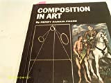 img - for Composition in Art Modernized and Newly Illustrated Editon of the Classic Book on Acieving all Types of Pictorial Balance. book / textbook / text book