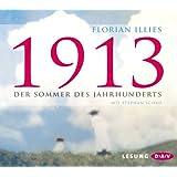 1913: Der Sommer des Jahrhunderts (5 CDs)