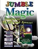 Jumble® Magic: Puzzles to Mystify and Amaze! (Jumbles®)
