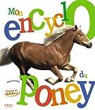 """Afficher """"Mon encyclo du poney"""""""