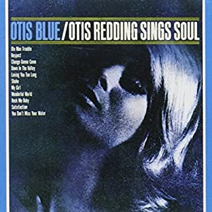 Otis Blue- Otis Sings Soul