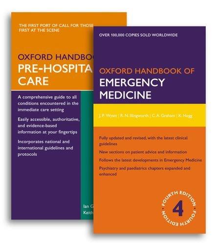 Oxford Handbook of Emergency Medicine and Oxford Handbook of Pre-Hospital Care Pack (Oxford Medical Handbooks)