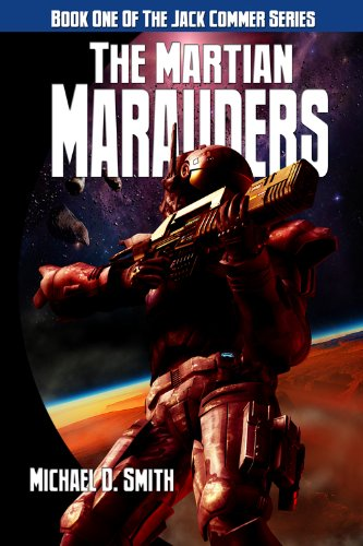 Book: The Martian Marauders by Michael D. Smith