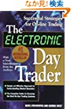 The Electronic Day Trader: Successful Strategies for On-line Trading