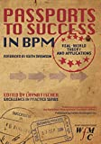 img - for Passports to Success in BPM; Real-World, Theory and Applications book / textbook / text book