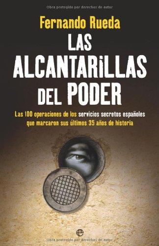 Las alcantarillas del poder ISBN-13 9788499700298