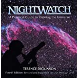 NightWatch: A Practical Guide to Viewing the Universe ~ Terence Dickinson