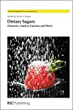 img - for Dietary Sugars: Chemistry, Analysis, Function and Effects (Food and Nutritional Components in Focus) book / textbook / text book