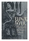Elinor Wylie: a Biography (0803723164) by Olson, Stanley