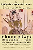 Three Plays: Blood Wedding, Yerma, The House of Bernarda Alba (0374523320) by Garci­a Lorca, Federico