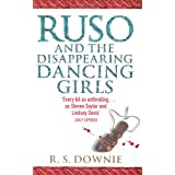 Ruso and the Disappearing Dancing Girls (Medicus Investigations 1)by R. S. Downie
