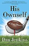 His Ownself: A Semi-Memoir (AnchorSports)